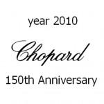 2010: Chopard festeggia i suoi primi 150 anni di storia