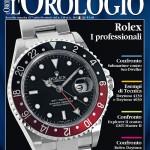 """Raccolta monografica articoli L'Orologio – Rolex 3 """"Confronti e Tecnica"""""""